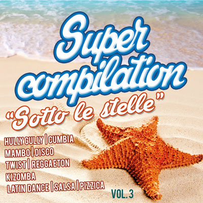 Supercompilation vol.3 - Sotto le stelle